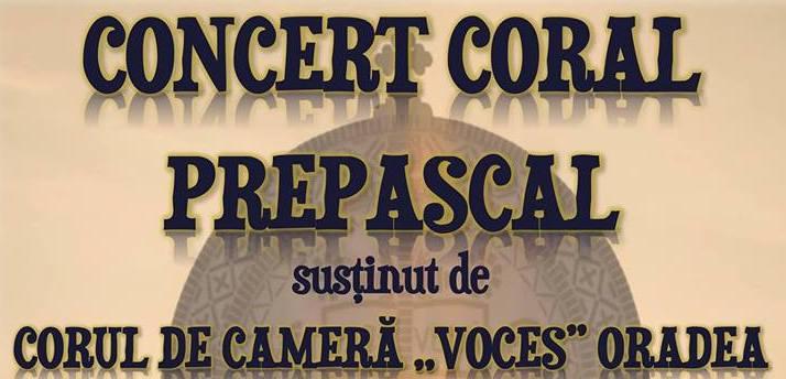 Concert Coral Prepascal, 7 aprilie 2019