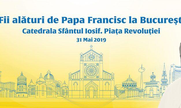 """Evenimentul """"Papa la București"""""""