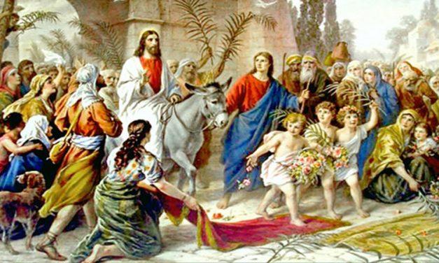 Intrarea Domnului în Ierusalim – Ioan 12, 1-18
