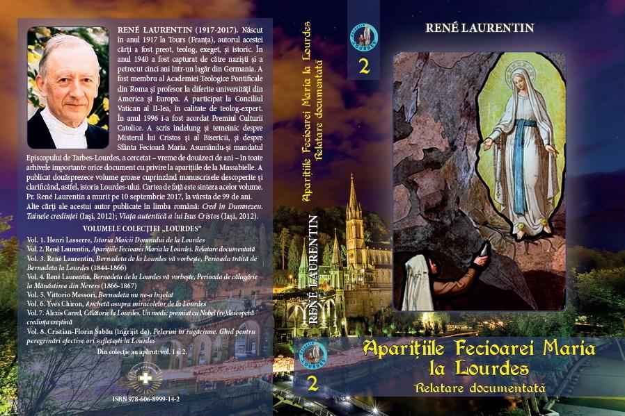 """Noutate editorială: al doilea volum din """"Colecţia Lourdes""""  – René Laurentin, """"Apariţiile Fecioarei Maria la Lourdes. Relatare documentată"""""""