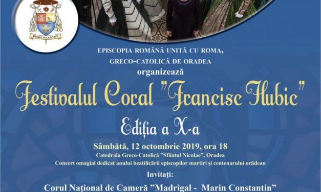 "INVITAȚIE: Festivalul Coral ""Francisc Hubic"" 2019"