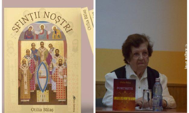 """Apariție editorială: """"Sfinții noștri"""", profesor Otlia Bălaș"""