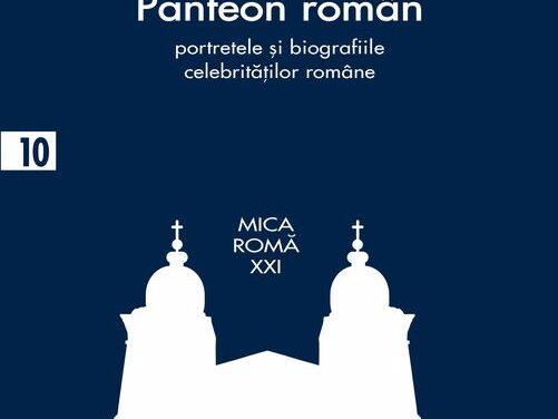 Apariție Editorială: Panteon roman – Iosif Vulcan