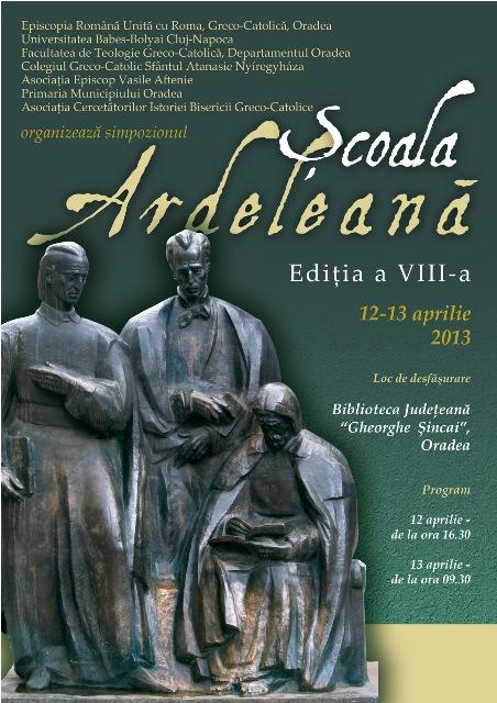"""Anunt: Simpozionul international """"Scoala Ardeleana"""" la Oradea,"""