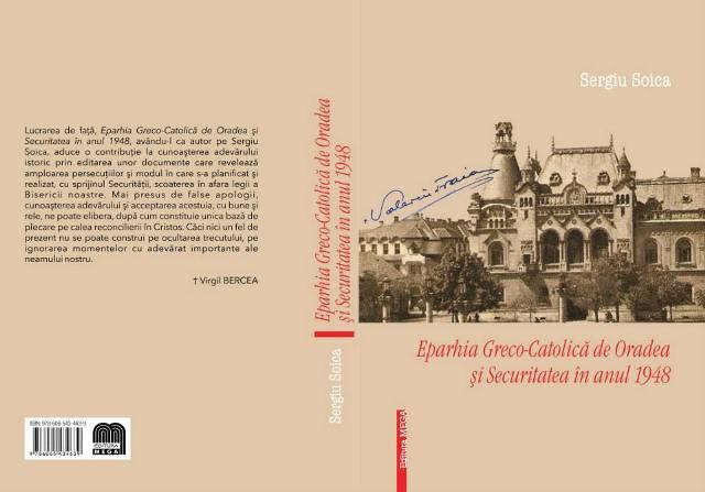 Recenzie: Destine frânte în comunism Preotii greco-catolici si Securitatatea din Oradea,