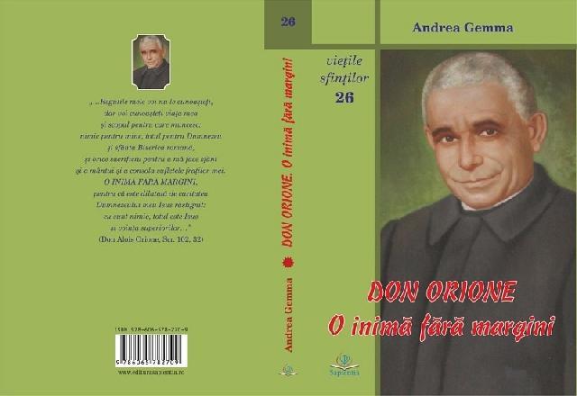 Mons. Andrea Gemma: Don Orione. O inima fara margini,