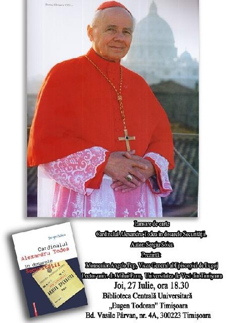 Anunt: Lansare de carte Cardinalul Alexandru Todea în dosarele Securitatii. Note informative,