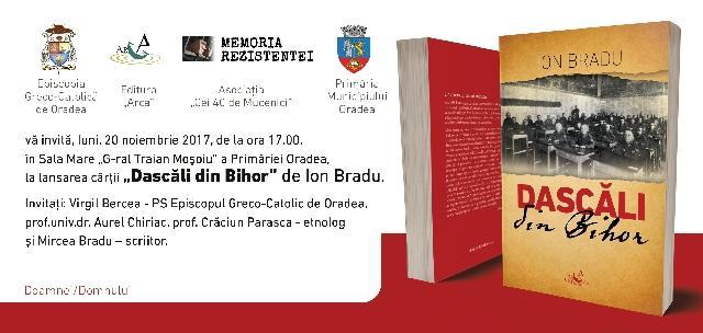 """Invitatie: Lansare de carte """"Dascali din Bihor"""","""