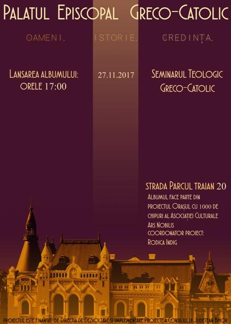 """Invitatie: Prezentarea albumului """"Palatul Episcopal Greco-Catolic-Oameni,"""