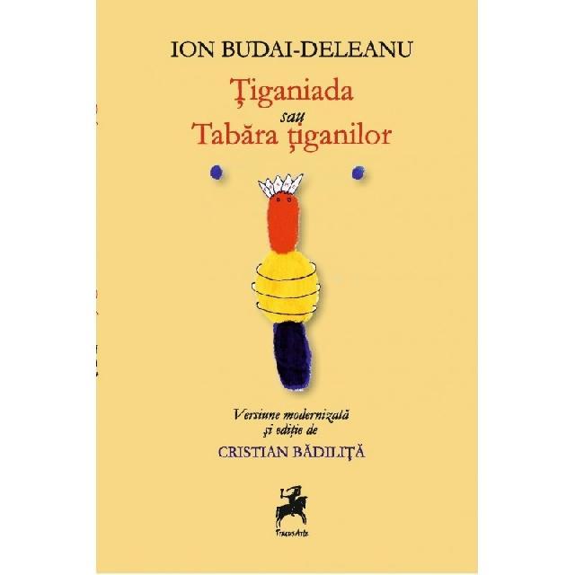 "Aparitie editoriala: ""Tiganiada"" Ion Budai-Deleanu,"