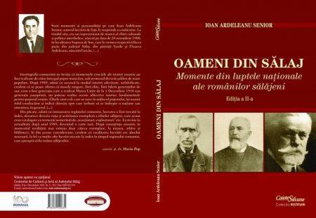 """Aparitie editoriala: Ioan Ardeleanu Senior – """"Oameni din Salaj. Momente din luptele nationale ale românilor salajeni"""","""