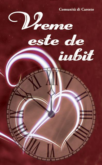 """Vreme este de iubit"" – a 4-a carte tradusa de parintele Mihai Tegzes,"