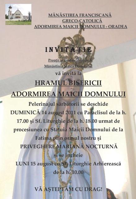 """Invitatie la hramul Bisericii """"Adormirea Maicii Domnului"""" din Oradea – 14-15 aug. 2011,"""