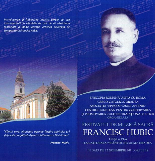 """""""Anunt: Festivalul de Muzica Sacra Francisc Hubic, editia a VI-a – 12 noiembrie 2011"""","""