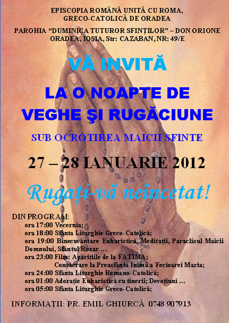 """Invitatie: Noapte de veghe si rugaciune la Parohia """"Duminica Tuturor Sfintilor"""" (Don Orione) din Oradea,"""