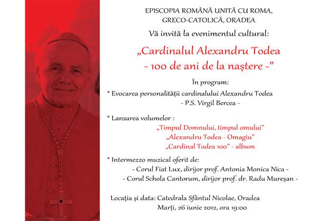 """Invitatie: """"Cardinalul Alexandru Todea – 100 de ani de la nastere"""" – 26 iunie 2012,"""