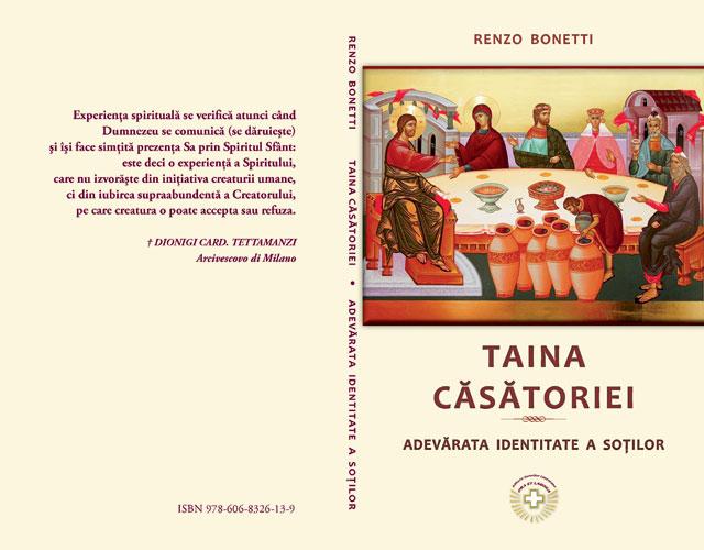 """A aparut cartea: """"Taina casatoriei. Adevarata identitate a sotilor"""" de Renzo Bonetti,"""