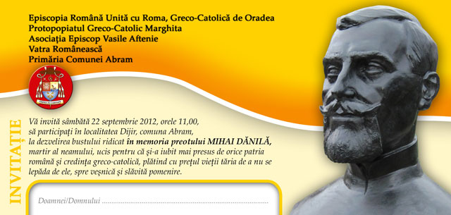 """""""Invitatie: Dezvelirea bustului preotului Mihai Danila – Dijir, 22 sep. 2012"""","""