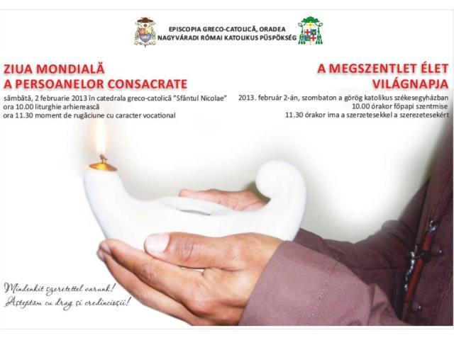 Invitatie: Celebrarea Zilei Mondiale a Persoanelor Consacrate la Oradea,